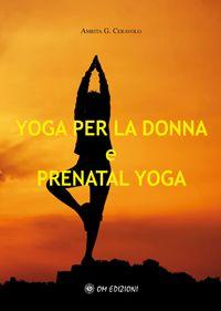 Yoga per la donna e prenatal yoga -