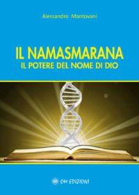 Il Namasmarana - Il potere del nome di Dio