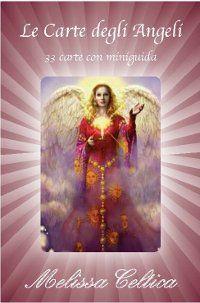 Le Carte degli Angeli - 33 carte con miniguida