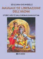 Manuale di liberazione dell'anima - Storie scelte dallo Srimad Bhagavatam