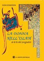 La donna nell'Islam -  Al di là dei pregiudizi