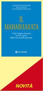 Il Mahabharata - Il più lungo e famoso poema epico della storia dell'umanità.