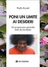 Poni un limite ai desideri - Un programma spirituale dato da Sai Baba