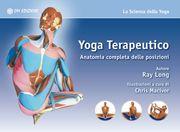 Yoga Terapeutico - Anatomia completa delle posizioni