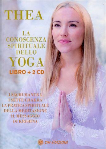 La Conoscenza Spirituale dello Yoga