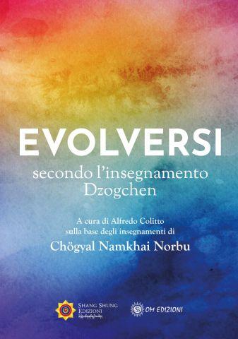 Evolversi secondo l'insegnamento Dzogchen