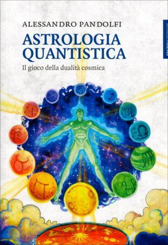Astrologia Quantistica - Il gioco della dualità cosmica