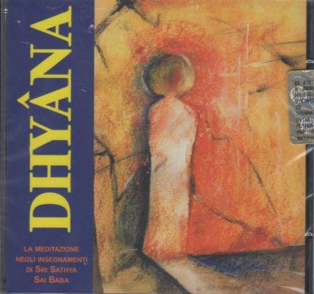 DHYANA (CD) - La meditazione negli insegnamenti di Sri Sathya Sai Baba