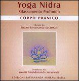 Yoga Nidra - Corpo Pranico. Rilassamento profondo