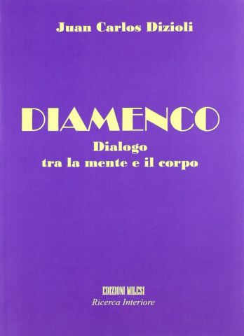 Diamenco - Dialogo tra la mente e il corpo (Libro+CD)