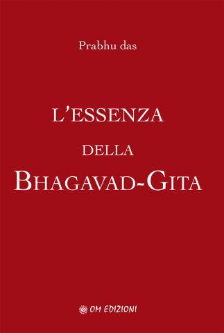 L'ESSENZA DELLA BHAGAVAD-GITA