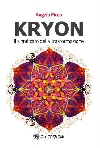 Kryon. Il Significato della Trasformazione