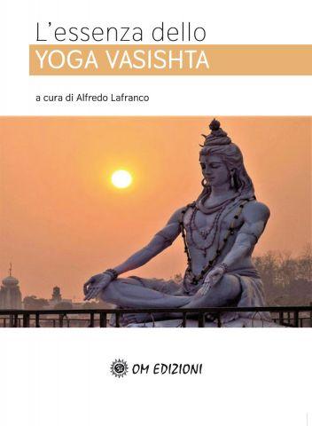 L'essenza dello YOGA VASISHTA