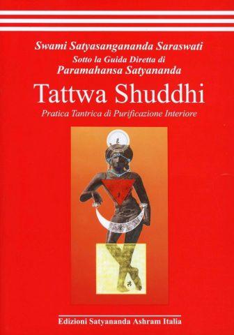 Tattwa Shuddhi - Pratica tantrica di purificazione interiore