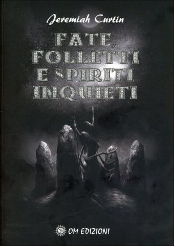 Fate, folletti e spiriti inquieti