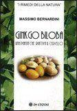 Ginkgo Biloba. Una pianta che riattiva il cervello