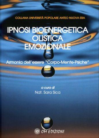 Ipnosi Bioenergetica Olistica Emozionale