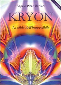 Kryon la Sfida dell'Impossibile