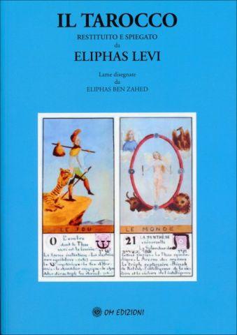 Il Tarocco Restituito e Spiegato da Eliphas Levi Lame disegnate da Eliphas Ben Zahed
