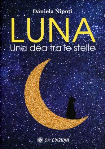 Luna. Una dea tra le stelle
