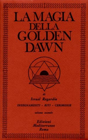 La Magia della Golden Dawn - Vol 2