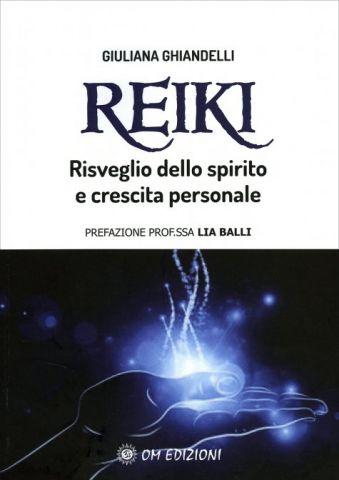 Reiki. Risveglio dello spirito e crescita personale