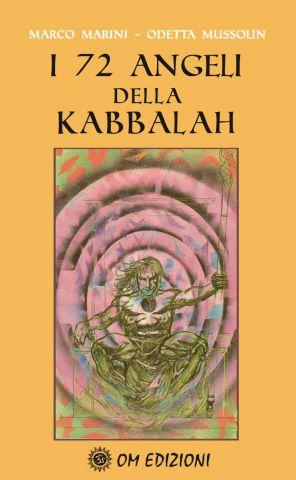 I 72 ANGELI DELA KABBALAH