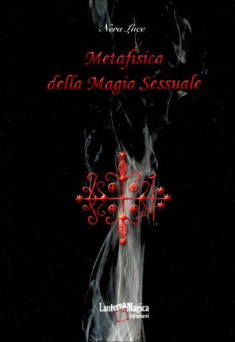 Metafisica della Magia Sessuale