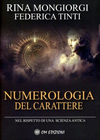 Numerologia del Carattere Nel rispetto di una scienza antica