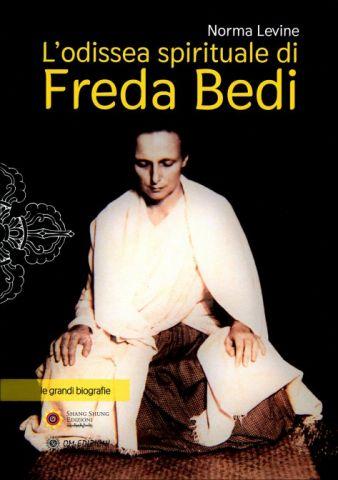 L'Odissea Spirituale di Freda Bedi - Inghilterra, India, Birmania, Sikkim e oltre