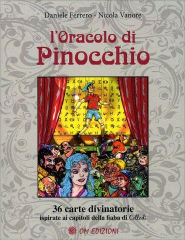 L'Oracolo di Pinocchio. 36 carte divinatorie ispirate ai capitoli della fiaba di Collodi