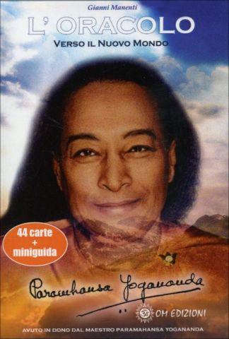 L'Oracolo di Yogananda. Verso il nuovo mondo. 44 Carte + Miniguida