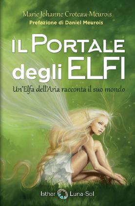 Il portale degli elfi - Un'Elfa dell'Aria racconta il suo mondo