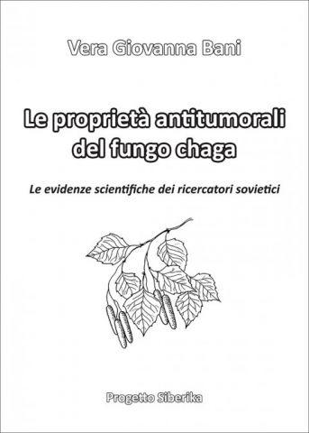 Le Proprietà Antitumorali del Fungo Chaga. Le evidenze scientifiche dei ricercatori sovietici