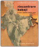 Rincontrare Babaji Il filo sottile della vita