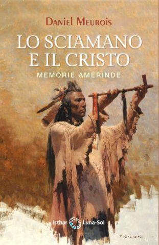 Lo sciamano e il Cristo