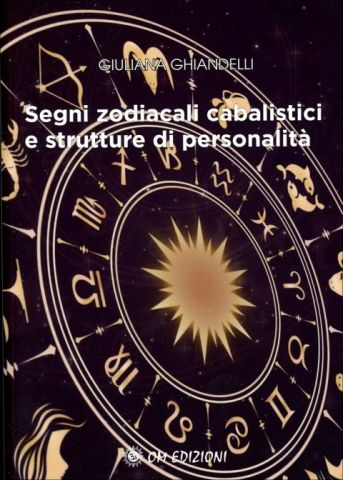 Segni Zodiacali Cabalistici e Strutture di Personalità n.e.