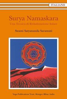 Surya Namaskara. Una tecnica di rivitalizzazione solare