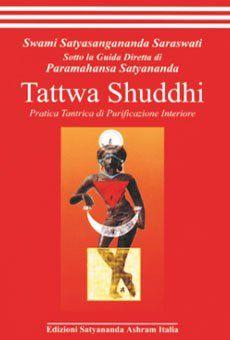 Tattwa Shuddhi. Pratica tantrica di purificazione interiore
