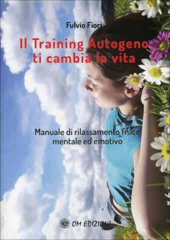 Il Training Autogeno ti Cambia la Vita