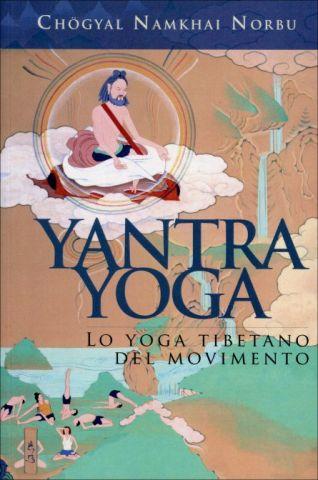 Yantra Yoga. Lo yoga tibetano del movimento