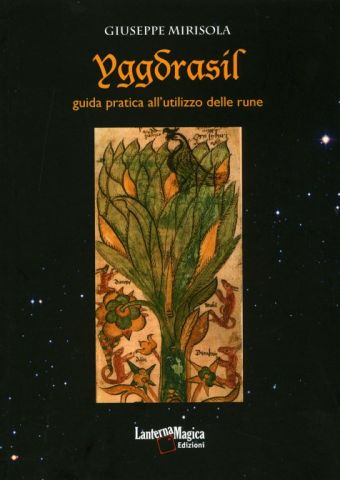 Yggdrasil. Guida Pratica all'Utilizzo delle Rune
