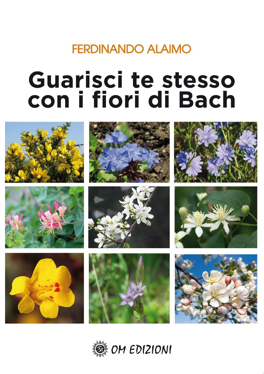 Guarisci te stesso con i fiori di Bach